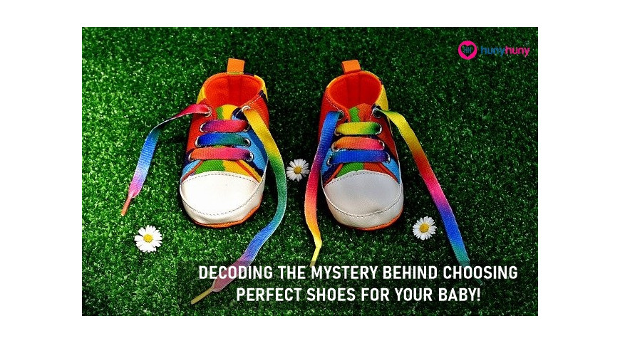 Decoding The Mystery Behind Choosing Perfect Shoes For Your Baby !